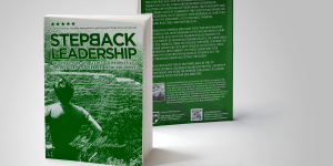 Step Back Leadership Book